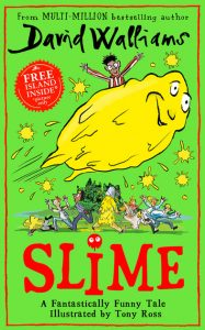 Slime: The new children's book from No. 1 bestselling author David Walliams